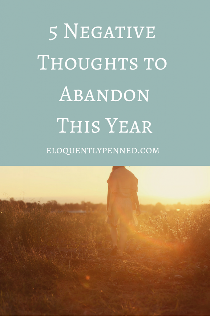5 Negative Thoughts to Abandon This Year