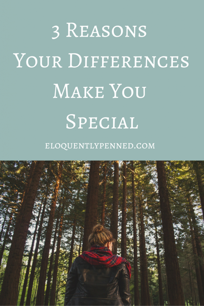 3 Reasons Your Differences Make You Special