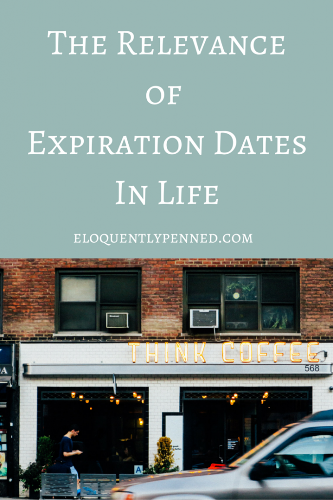The Relevance of Expiration Dates in Life