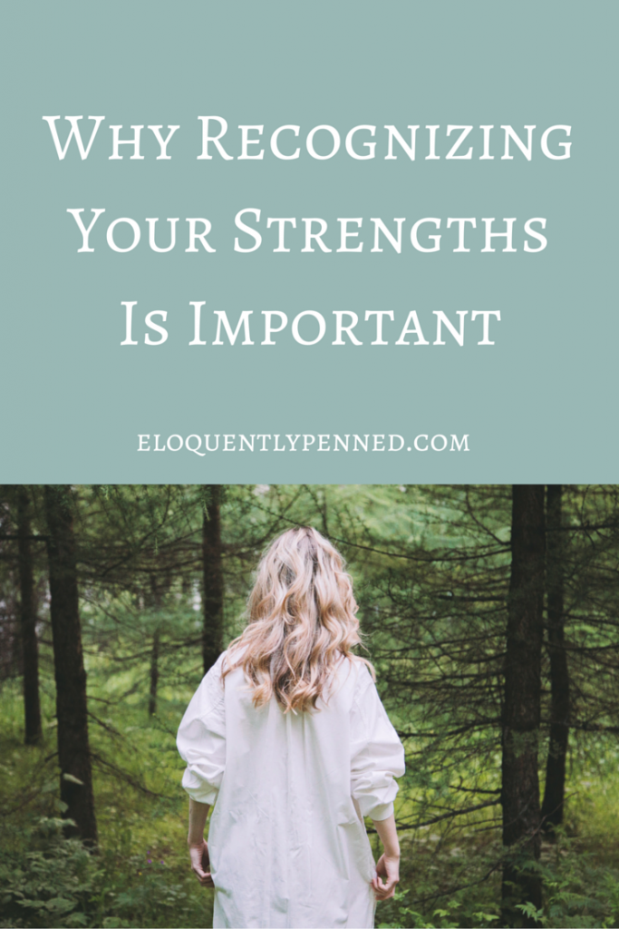Why Recognizing Your Strengths is Important