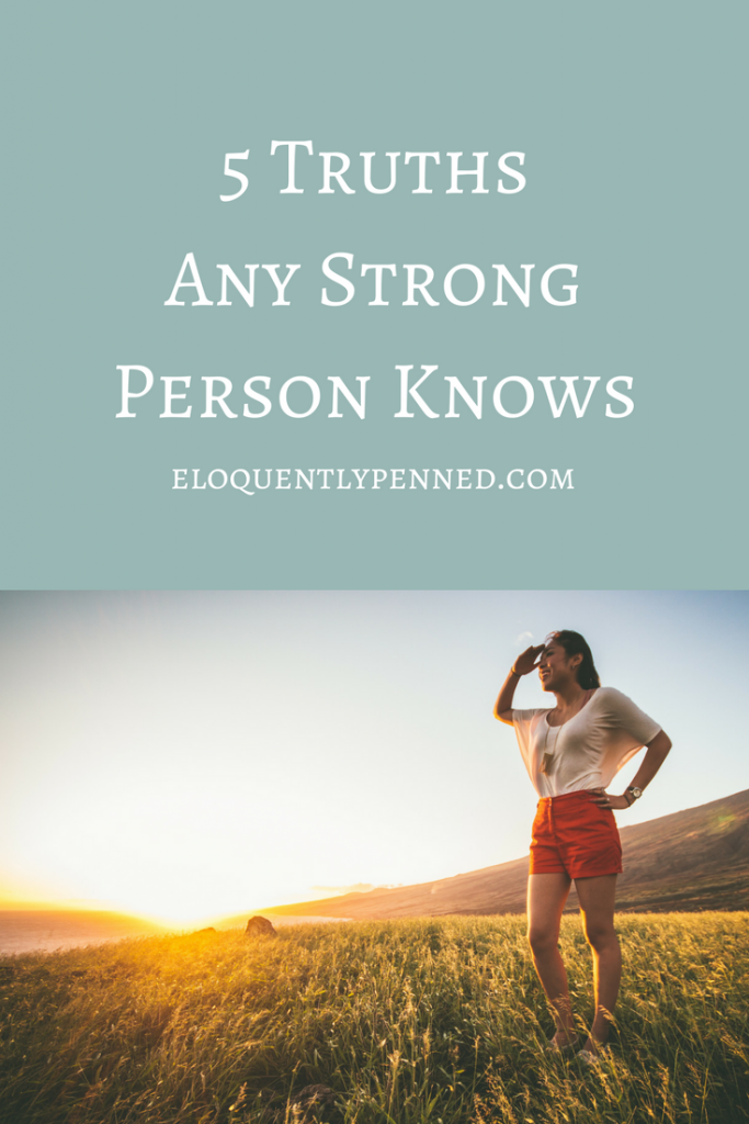5 Truths Any Strong Person Knows